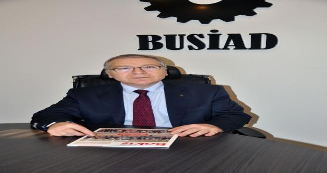 Busiad Yönetim Kurulu Başkanı Türkay: Enerjimiz Tükeniyor