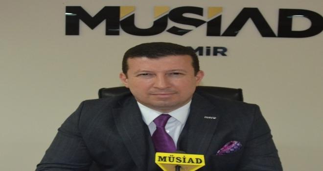 """Müsiad İzmir Başkanı Ülkü: """"Bu Ekonomik Savaşı Kaybetmeyeceğiz"""""""