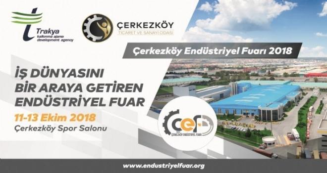 Çerkezköy Endüstriyel Fuarı 11 Ekimde Açılıyor
